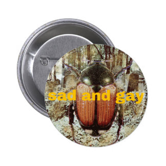 sad and gay: the button
