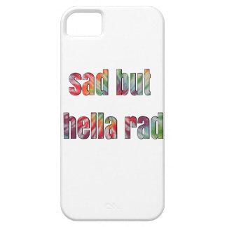 sad but hella rad iPhone 5 cases