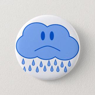 Sad Cloud 6 Cm Round Badge