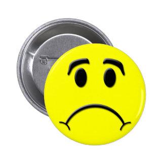 Sad face 6 cm round badge