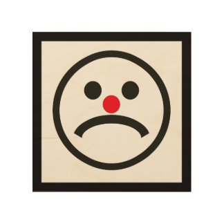 Sad Looking Face with Cheeky Red Nose Wood Wall Decor