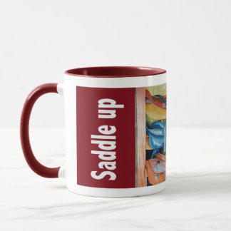 Saddle up and Ride Mug