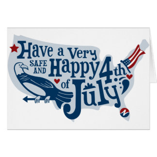 Safe And Happy 4th Of July Card