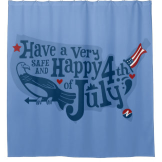 Safe And Happy 4th Of July Shower Curtain