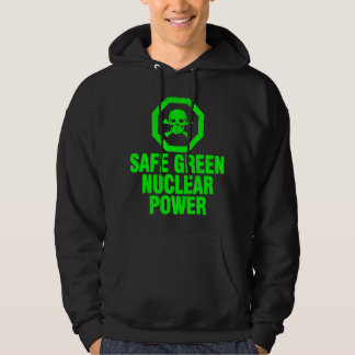 Safe Green Nuclear Power Hoodie