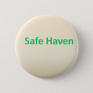 Safe Haven 6 Cm Round Badge