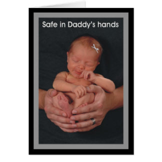 Safe in Daddy's hands Card