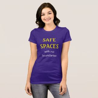 SAFE SPACES with no boundaries T-Shirt