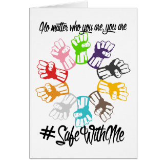 Safe With Me Fists Greeting Card