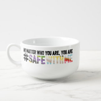 Safe With Me Watercolor Soup Mug
