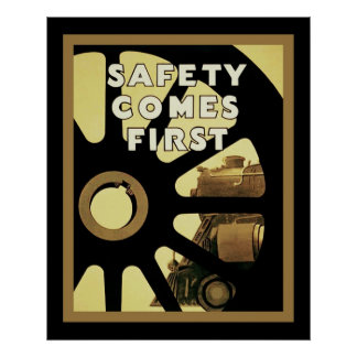 Safety Comes First ~ Vintage Safety Posters