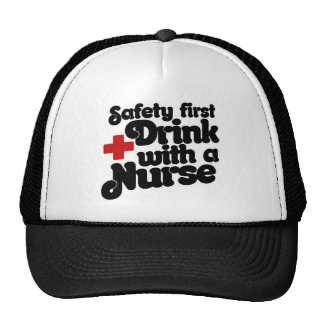Safety First Drink with a NURSE Cap
