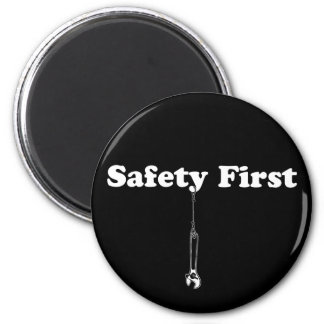 Safety First Magnet
