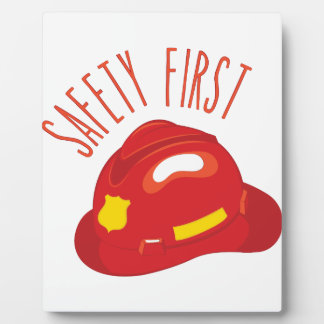 Safety First Plaque