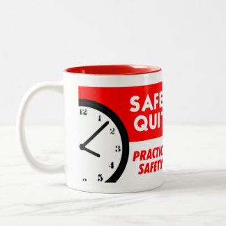 Safety Has No Quitting Time Two-Tone Coffee Mug