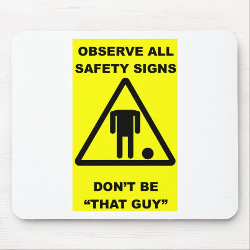 Safety Sign Warning Mousepads