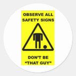 Safety Sign Warning Round Sticker