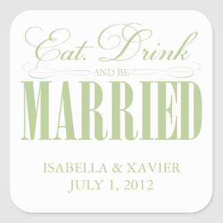 Sage Eat, Drink & Be Married | Stickers