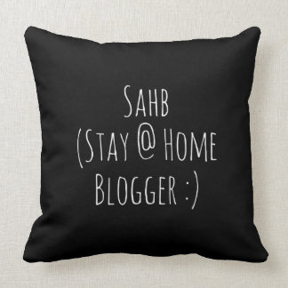 SAHB Stay @Home Blogger Cushion