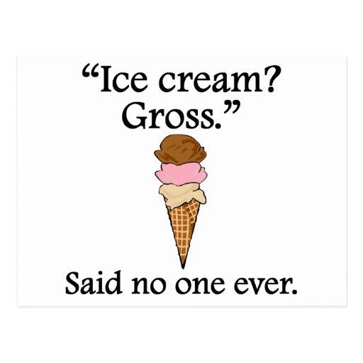 Said No One Ever: Ice Cream? Gross Post Cards