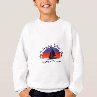 Sail away with me Cayman Islands. Sweatshirt