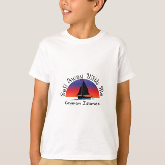 Sail away with me Cayman Islands. T-Shirt