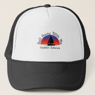 Sail away with me Cayman Islands. Trucker Hat