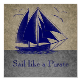 Sail like a pirate, boy nautical, vintage personal poster