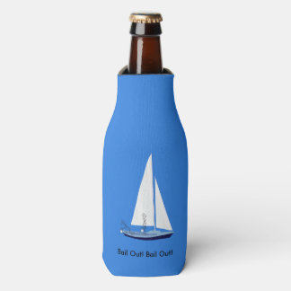 Sailboat Bail Out Sailors Funny Bottle Cooler