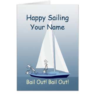 Sailboat Sailing Bail Out Funny Custom Greeting Card