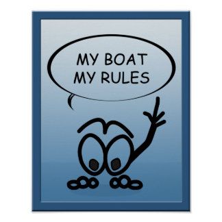 Sailboat Sailors My Boat My Rules Funny Poster