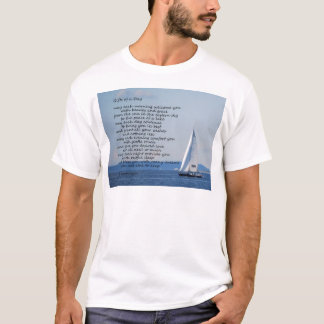 """Sailboat with poem """"Gifts of a Day"""" T-Shirt"""