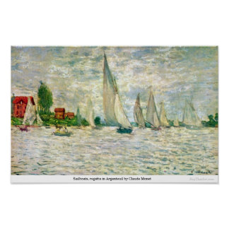 Sailboats, regatta in Argenteuil by Claude Monet Poster