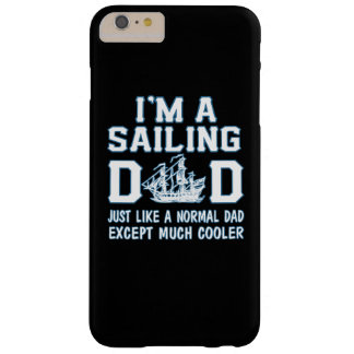Sailing Dad Barely There iPhone 6 Plus Case
