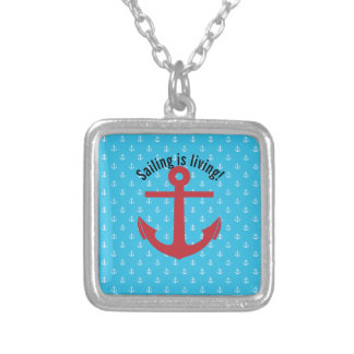 Sailing is living! silver plated necklace