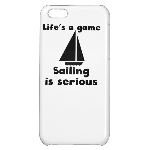 Sailing Is Serious Cover For iPhone 5C