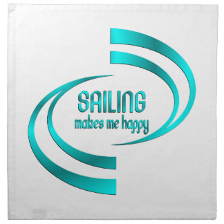 Sailing Makes Me Happy Napkin