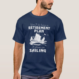 SAILING PLAN T-Shirt