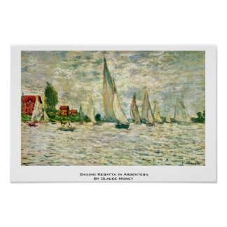 Sailing Regatta In Argenteuil By Claude Monet Posters