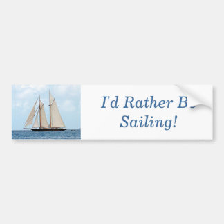 Sailing Schooner BVI, I'd Rather Be Sailing! Bumper Sticker