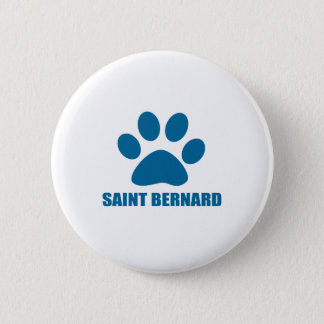 SAINT BERNARD DOG DESIGNS 6 CM ROUND BADGE