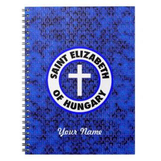 Saint Elizabeth of Hungary Notebook