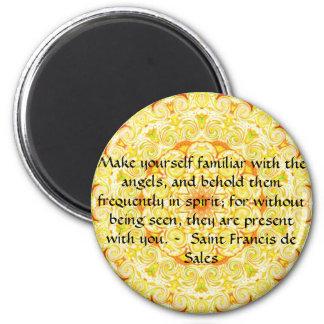 Saint Francis de Sales QUOTE about Angels 6 Cm Round Magnet