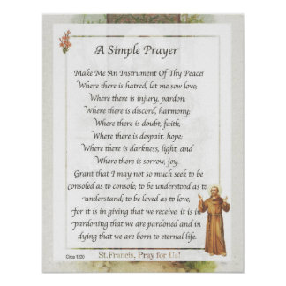 Saint Francis of Assisi A SIMPLE PRAYER Posters