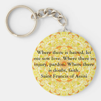 Saint Francis of Assisi quote about love and faith Basic Round Button Key Ring