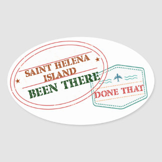 Saint Helena Island Been There Done That Oval Sticker