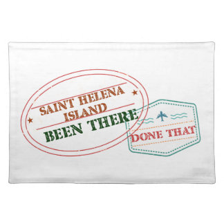 Saint Helena Island Been There Done That Placemat