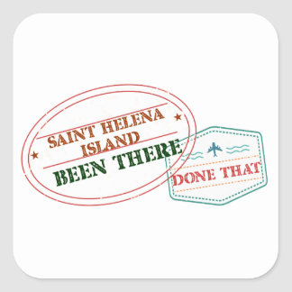 Saint Helena Island Been There Done That Square Sticker