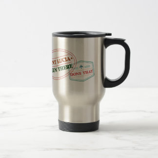 Saint Lucia Been There Done That Travel Mug