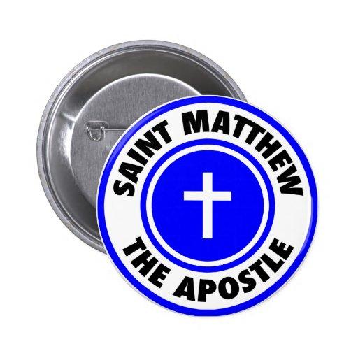 Saint Matthew the Apostle Pins